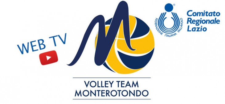 Web TV Fipav Lazio. La Volley Team Monterotondo (VIDEO)